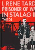 I RENE TARDI PRISONER OF WAR IN STALAG IIB HC VOL 01
