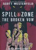SPILL ZONE HC GN VOL 02 BROKEN VOW