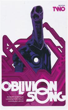 OBLIVION SONG BY KIRKMAN & DE FELICI HC BOOK 02