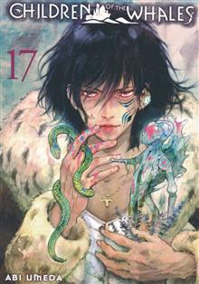 CHILDREN OF WHALES GN VOL 17