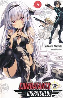 COMBATANTS WILL BE DISPATCHED LIGHT NOVEL SC VOL 06