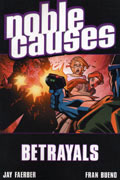 NOBLE CAUSES VOL 5 BETRAYALS TP