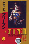 CRYING FREEMAN VOL 5 TP (MR)