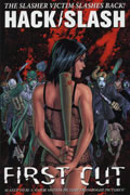 HACK SLASH VOL 1 FIRST CUT TP NEW PTG