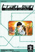 TRAIN MAN DENSHA OTOKO VOL 3 TP