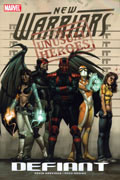 NEW WARRIORS TP VOL 01 DEFIANT