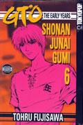 GTO EARLY YEARS SHONAN JUNAI GUMI GN VOL 06 (OF 15)