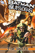 BATMAN AND THE OUTSIDERS VOL 2 THE SNARE TP
