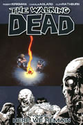 WALKING DEAD TP VOL 09 HERE WE REMAIN (MR)
