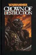WARHAMMER CROWN OF DESTRUCTION LTD HC
