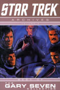 STAR TREK ARCHIVES VOL 3 GARY SEVEN COLLECTION TP