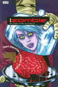 IZOMBIE TP VOL 03 SIX FEET UNDER AND RISING (MR)