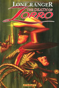 LONE RANGER ZORRO TP VOL 01 DEATH OF ZORRO