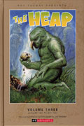 ROY THOMAS PRESENTS THE HEAP HC VOL 03 (OF 3)