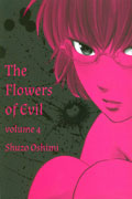 FLOWERS OF EVIL GN VOL 04 (MR)