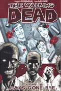 WALKING DEAD VOL 1 DAYS GONE BYE TP