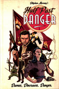HALF PAST DANGER HC