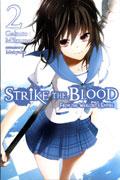 STRIKE THE BLOOD LIGHT NOVEL SC VOL 02