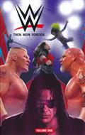 WWE THEN NOW FOREVER TP VOL 01