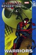 ULTIMATE SPIDER-MAN TP VOL 14 WARRIORS