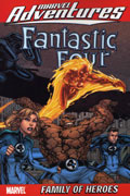 MARVEL ADVENTURES FANTASTIC FOUR VOL 1 FAMILY OF HEROES TP DIGEST