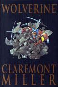 WOLVERINE BY CLAREMONT & MILLER PREMIERE HC