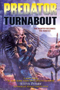 PREDATOR NOVEL VOL 01 TURNABOUT (C: 0-1-0)