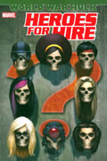 HEROES FOR HIRE VOL 3 WORLD WAR HULK TP