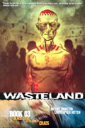 WASTELAND BOOK 3 BLACK STEEL IN THE HOUR OF CHAOS TP (MR)