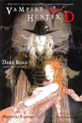 VAMPIRE HUNTER D NOVEL VOL 14 DARK ROAD PT 1 & 2 (