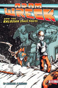 ADAM WRECK & THE KALOSIAN SPACE PIRATES GN