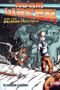 ADAM WRECK & THE KALOSIAN SPACE PIRATES GN *Signed with Sketch*