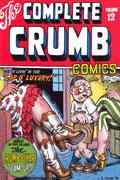 COMPLETE CRUMB COMICS VOL 12 SC CURR PTG