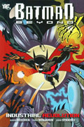 BATMAN BEYOND INDUSTRIAL REVOLUTION TP