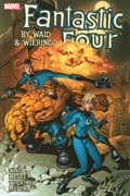FANTASTIC FOUR BY WAID & WIERINGO ULT COLL TP BOOK 4