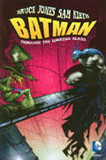 BATMAN THROUGH THE LOOKING GLASS TP