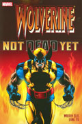 WOLVERINE NOT DEAD YET TP NEW PTG
