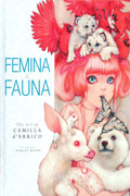 FEMINA AND FAUNA ART OF CAMILLA D ERRICO HC