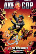 AXE COP TP VOL 05 AXE COP GETS MARRIED