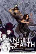 ANGEL & FAITH TP VOL 05 WHAT YOU WANT NOT WHAT YOU