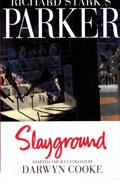 RICHARD STARKS PARKER SLAYGROUND HC