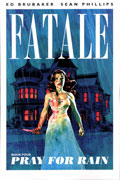FATALE TP VOL 04 PRAY FOR RAIN (MR)