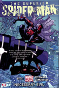 SUPERIOR SPIDER-MAN TP VOL 04 NECESSARY EVIL