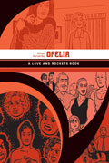 LOVE & ROCKETS LIBRARY GILBERT GN VOL 05 OFELIA
