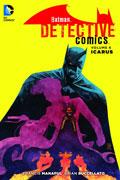 BATMAN DETECTIVE COMICS TP VOL 06 ICARUS
