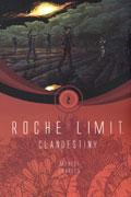 ROCHE LIMIT TP VOL 02 CLANDESTINY (MR)