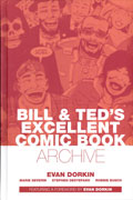 BILL TED MOST EXCELLENT COMIC BOOK ARCHIVE HC