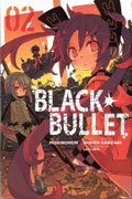 BLACK BULLET GN VOL 02