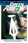 GREEN ARROW TP VOL 01 LIFE & DEATH OF OLIVER QUEEN (REBIRTH)