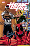 LUKE CAGE IRON FIST AND HEROES FOR HIRE TP VOL 02
